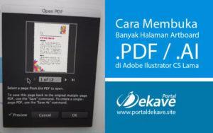 Cara Membuka Banyak Halaman Artboard .PDF / .AI di Adobe Ilustrator CS Lama