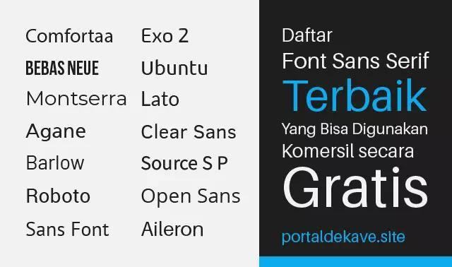 Daftar Font Sans Serif Terbaik yang Bisa Digunakan Komersil secara Gratis