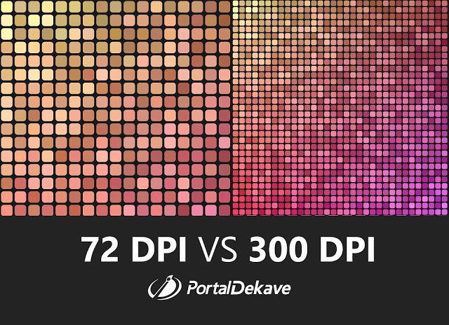 Memahami Perbedaan 72 DPI dengan 300 DPI pada Gambar